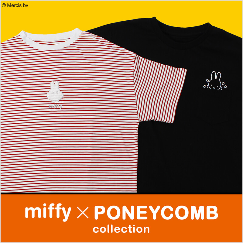 miffy×PONEYCOMB collection