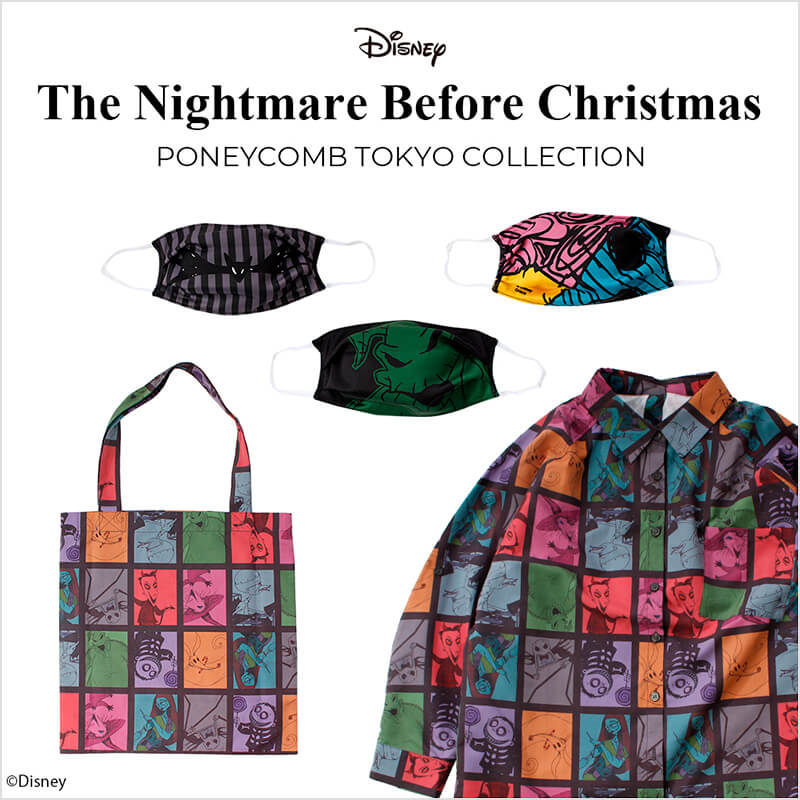 THE NIGHTMARE BEFORE CHRISTMAS | PONEYCOMB TOKYO COLLECTION